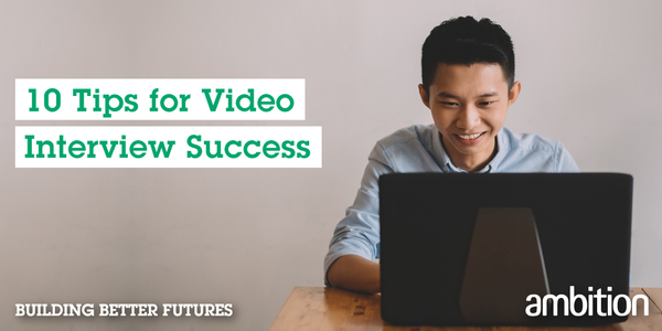 [Blog] 10 Tips For Video Interview Success
